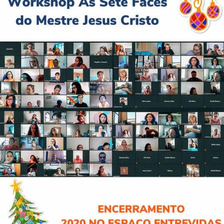 Workshop Online As 7 faces do Mestre Jesus